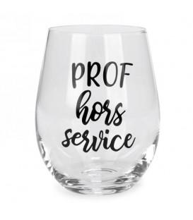 Verre à vin sans pied-Prof hors service...