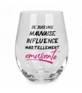 Verre à vin sans pied-Mauvaise influence...