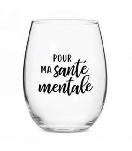 Verre à vin sans pied-Ma santé mentale...