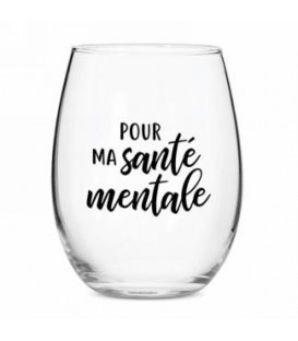 Wine glass without stem-Ma santé mentale...