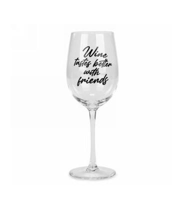 Wine glass - Wine tastes better....