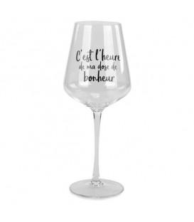 Verre de vin en cristal C'EST L'HEURE DE MA DOSE DE BONHEUR